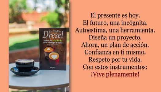 Nuevo Libro – TOMA UN SEGUNDO CAFÉ CONTIGO MISMO